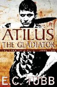 Atilus the Gladiator