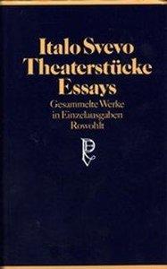 Theaterstücke, Essays