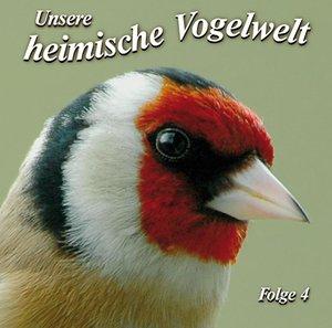 Unsere heimische Vogelwelt Folge 4