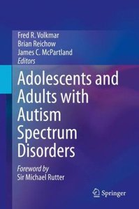 Adolescents and Adults with Autism Spectrum Disorders