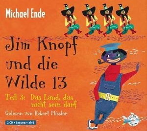 Jim Knopf und die Wilde 13 - Teil 3: Das Land, das nicht sein da