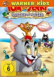 Tom und Jerry - Holterdipolter