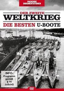 Der zweite Weltkrieg - Die besten U-Boote