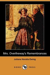 MRS OVERTHEWAYS REMEMBRANCES