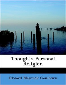 Thoughts Personal Religion