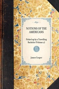 Notions of the Americans