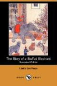 The Story of a Stuffed Elephant (Illustrated Edition) (Dodo Pres
