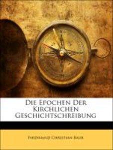 Die Epochen Der Kirchlichen Geschichtschreibung
