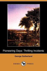Pioneering Days