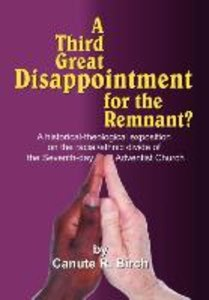A Third Great Disappointment for the Remnant