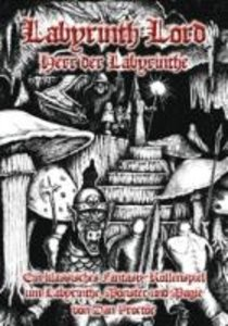 Labyrinth Lord 1 - Herr der Labyrinthe das Fantasy-Rollenspiel