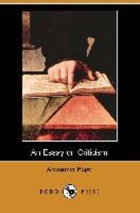 An Essay on Criticism (Dodo Press)