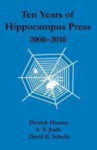 Ten Years of Hippocampus Press: 2000-2010