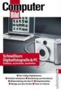 Schnellkurs Digitalfotografie & PC
