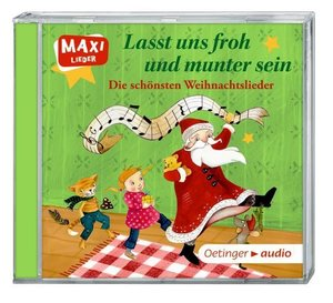 Lasst uns froh und munter sein. Die schönsten Weihnachtslieder (
