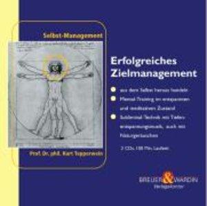 Erfolgreiches Zielmanagement. 2 CDs