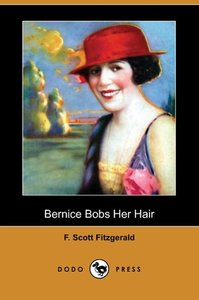 Bernice Bobs Her Hair (Dodo Press)