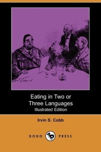 Eating in Two or Three Languages (Illustrated Edition) (Dodo Pre
