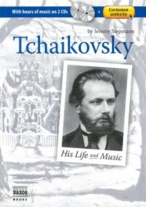 Tchaikovsky His Life And Music