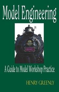Model Engineering - A Guide to Model Workshop Practice