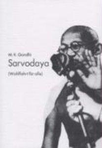 Sarvodaya. ( Wohlfahrt für alle)
