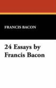 24 Essays by Francis Bacon
