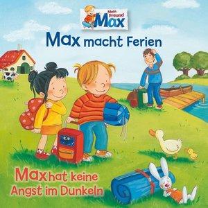 16: Max Macht Ferien/Hat Keine Angst Im Dunkeln