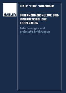 Unternehmenskultur und innerbetriebliche Kooperation