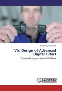 Vlsi Design of Advanced Digital Filters