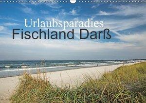 Urlaubsparadies Fischland Darß (Wandkalender 2016 DIN A3 quer)