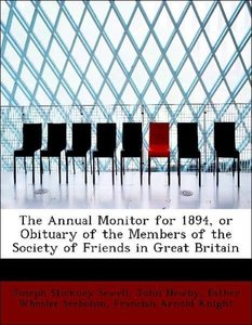The Annual Monitor for 1894, or Obituary of the Members of the S