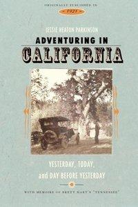 Adventuring in California