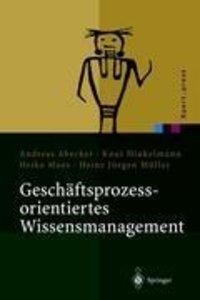 Geschäftsprozessorientiertes Wissensmanagement