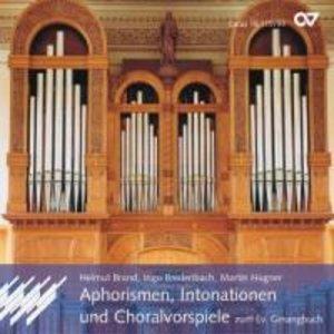 Aphorismen, Intonation und Choralvorspiele zum Evangelischen Ge