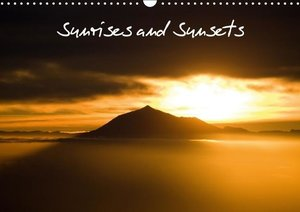 Sunrises and Sunsets / UK-Version (Wall Calendar 2016 DIN A3 Lan