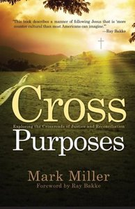 Cross Purposes: Exploring the Crossroads of Justice and Reconcil