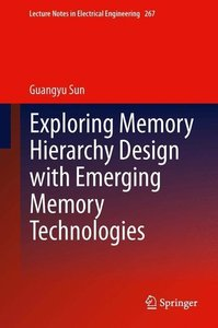 Exploring Memory Hierarchy Design with Emerging Memory Technolog