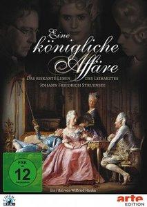 Eine königliche Affäre - Das riskante Leben des Leibarztes Johan