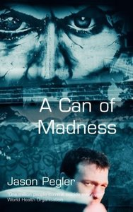 A Can of Madness: Memoir on Bipolar Disorder and Manic Depressio