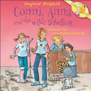DAGMAR HOßFELD: CONNI,ANNA UND D. WILDE SCHULFEST