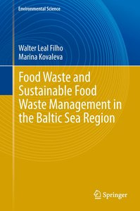 Food Waste and Sustainable Food Waste Management in the Baltic S