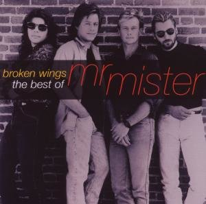 Broken Wings: The Best Of Mr.Mister