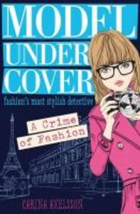Model Under Cover: A Crime of Fashion