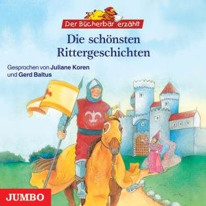 Die Schönsten Rittergeschichten (Der Bücherbär Erz
