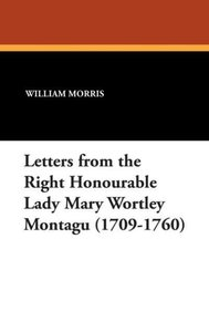 Letters from the Right Honourable Lady Mary Wortley Montagu (170