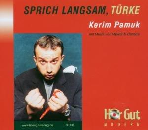 Sprich Langsam,Türke