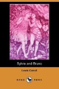 Sylvie and Bruno (Dodo Press)