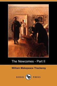 The Newcomes - Part II (Dodo Press)