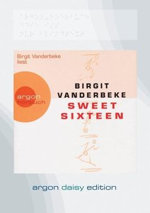 Sweet Sixteen (DAISY Edition)