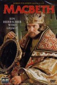 Macbeth - Ein Herrscher wird gejagt